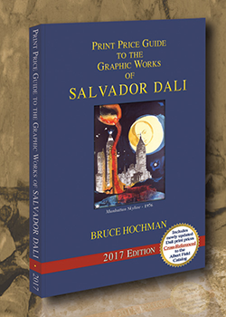 2017 Print Price Guide to the Graphic Works of Salvador Dali