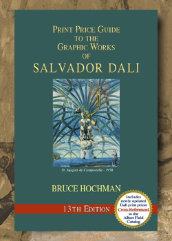 Digital Price Guide to the Graphic Works of Salvador Dali - 13th Edition