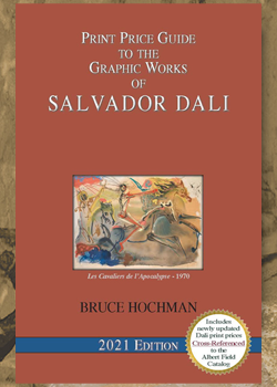 Digital Price Guide to the Graphic Works of Salvador Dali - 2021 Edition
